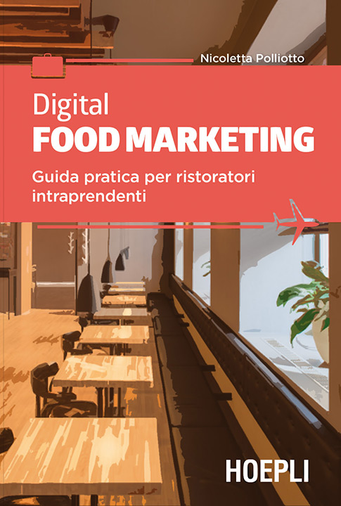 Digital Food Marketing - Libro ed eBook